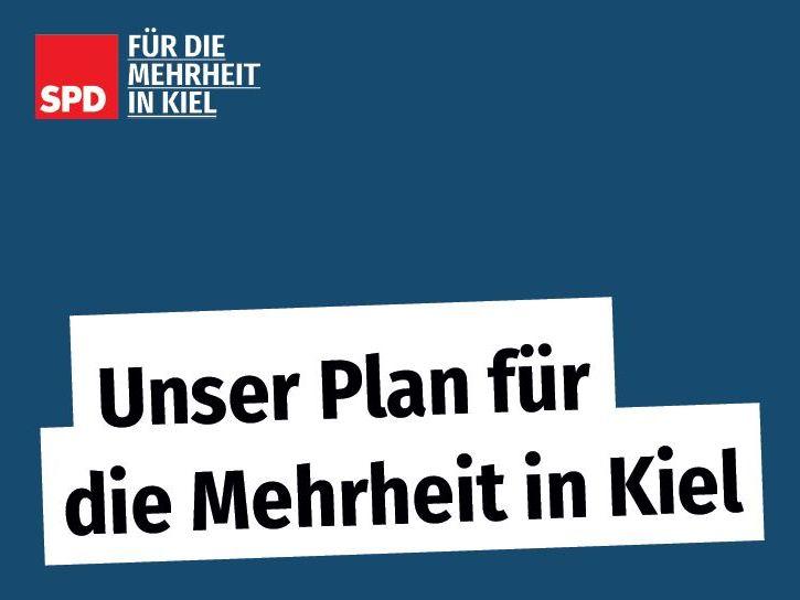 Deckblatt für das Kommunalwahlprogramm der SPD. Schrift: Unser Plan für die Mehrheit in Kiel