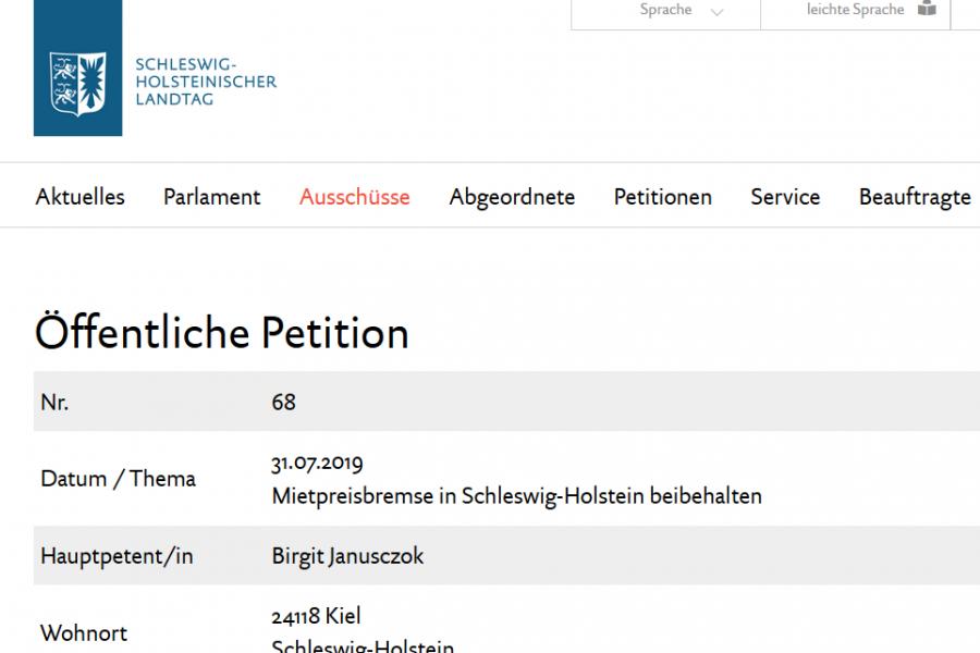 Öffentliche Petition Nr.68. 31.07.2019. Mietpreisbremse in Schleswig-Holstein beibehalten Hauptpetentin: Birgit Janusczok. Wohnort: 24118 Kiel, Schleswig-Holstein